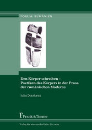 eBook Den Körper schreiben - Poetiken des Körpers in der Prosa der rumänischen Moderne Cover