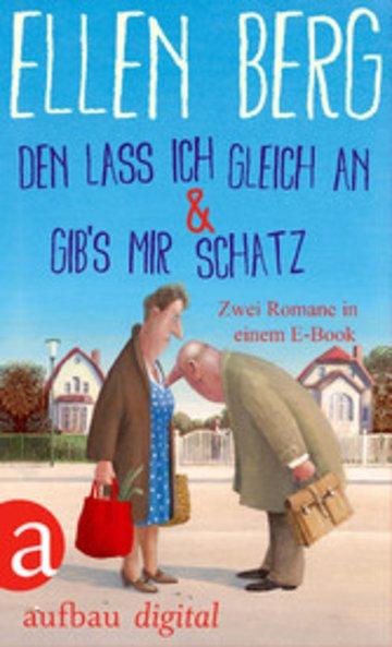 eBook Den lass ich gleich an & Gib's mir Schatz Cover