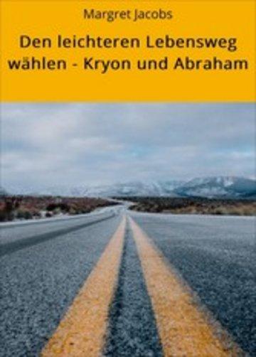 eBook Den leichteren Lebensweg wählen - Kryon und Abraham Cover