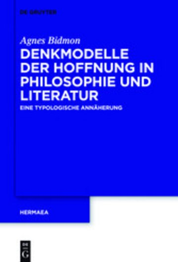 eBook Denkmodelle der Hoffnung in Philosophie und Literatur Cover