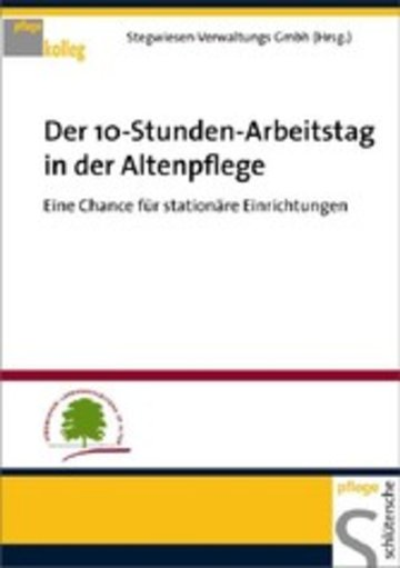 eBook Der 10-Stunden-Arbeitstag in der Altenpflege Cover