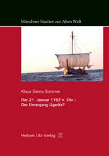 eBook Der 21. Januar 1192 v. Chr.: Der Untergang Ugarits? Cover