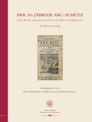 eBook Der 30-jährige ABC-Schütz. Text, Musik und szenische Praxis im Wiener Volkstheater Cover
