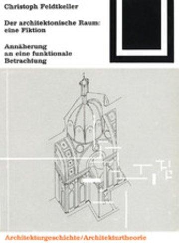eBook Der architektonische Raum: eine Fiktion Cover