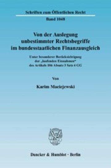 eBook Von der Auslegung unbestimmter Rechtsbegriffe im bundesstaatlichen Finanzausgleich. Cover