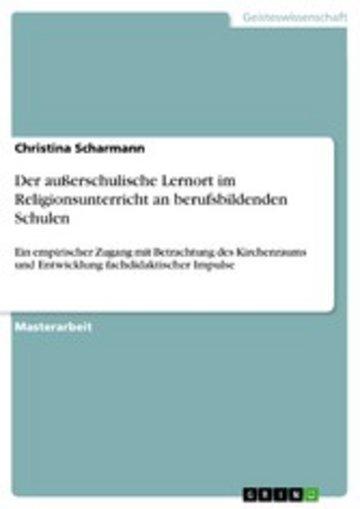 eBook Der außerschulische Lernort im Religionsunterricht an berufsbildenden Schulen Cover