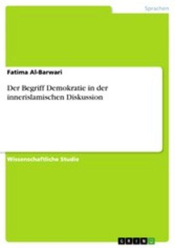 eBook Der Begriff Demokratie in der innerislamischen Diskussion Cover