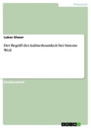 eBook Der Begriff der Aufmerksamkeit bei Simone Weil Cover