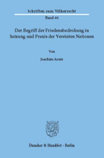 eBook Der Begriff der Friedensbedrohung in Satzung und Praxis der Vereinten Nationen. Cover