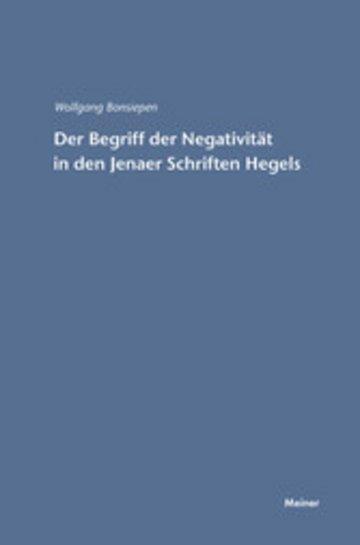 eBook Der Begriff der Negativität in den Jenaer Schriften Hegels Cover