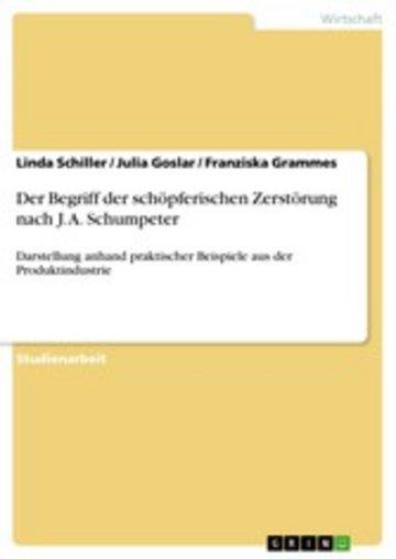 eBook Der Begriff der schöpferischen Zerstörung nach J. A. Schumpeter Cover