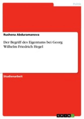 eBook Der Begriff des Eigentums bei Georg Wilhelm Friedrich Hegel Cover