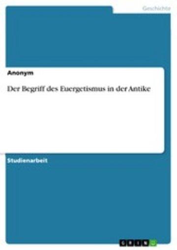 eBook Der Begriff des Euergetismus in der Antike Cover