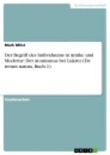 eBook Der Begriff des Individuums in Antike und Moderne: Der Atomismus bei Lukrez (De rerum natura, Buch 1) Cover