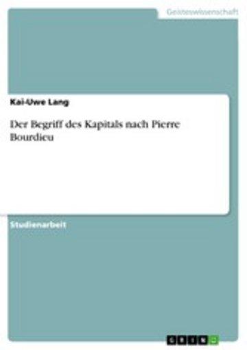 eBook Der Begriff des Kapitals nach Pierre Bourdieu Cover