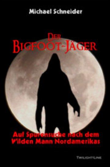 eBook Der Bigfoot-Jäger Cover