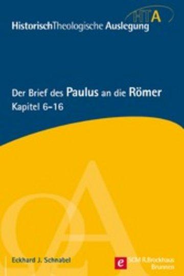 eBook Der Brief des Paulus an die Römer, Kapitel 6-16 Cover