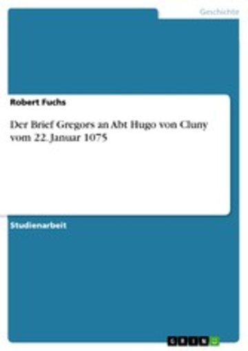 eBook Der Brief Gregors an Abt Hugo von Cluny vom 22. Januar 1075 Cover