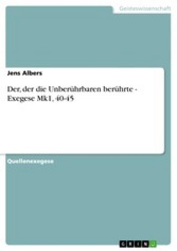 eBook Der, der die Unberührbaren berührte - Exegese Mk1, 40-45 Cover