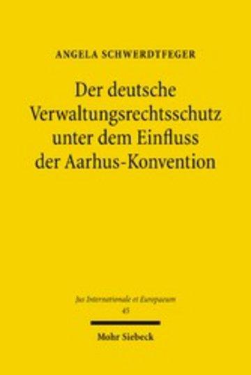 eBook Der deutsche Verwaltungsrechtsschutz unter dem Einfluss der Aarhus-Konvention Cover