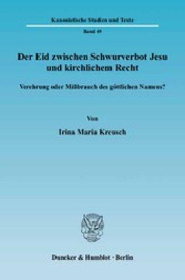 eBook Der Eid zwischen Schwurverbot Jesu und kirchlichem Recht. Cover
