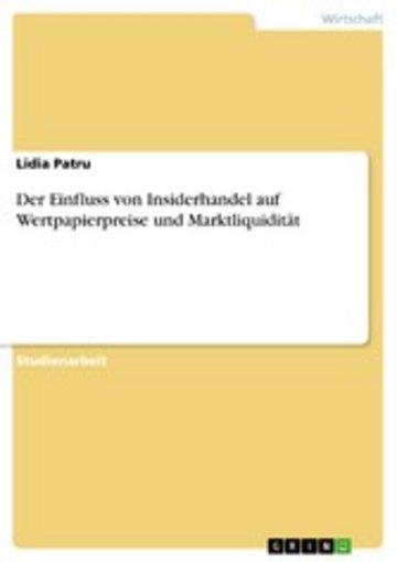 eBook Der Einfluss von Insiderhandel auf Wertpapierpreise und Marktliquidität Cover