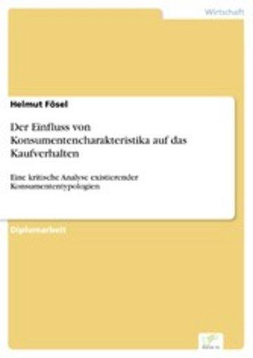 eBook Der Einfluss von Konsumentencharakteristika auf das Kaufverhalten Cover