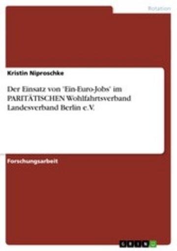 eBook Der Einsatz von 'Ein-Euro-Jobs' im PARITÄTISCHEN Wohlfahrtsverband Landesverband Berlin e.V. Cover