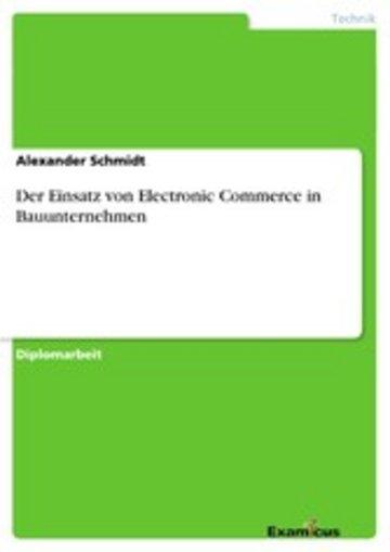 eBook Der Einsatz von Electronic Commerce in Bauunternehmen Cover