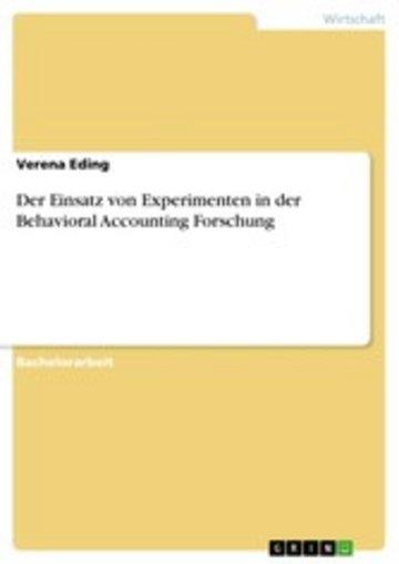 eBook Der Einsatz von Experimenten in der Behavioral Accounting Forschung Cover