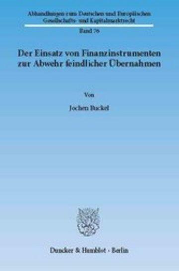 eBook Der Einsatz von Finanzinstrumenten zur Abwehr feindlicher Übernahmen. Cover