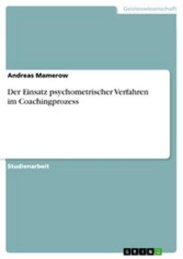 eBook Der Einsatz psychometrischer Verfahren im Coachingprozess Cover