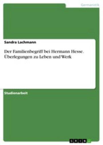 eBook Der Familienbegriff bei Hermann Hesse. Überlegungen zu Leben und Werk Cover