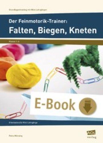 eBook Der Feinmotorik-Trainer: Falten, Biegen, Kneten Cover