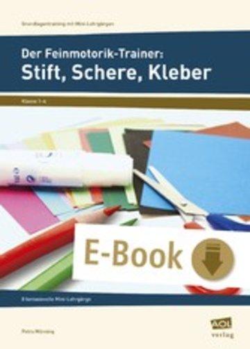 eBook Der Feinmotorik-Trainer: Stift, Schere, Kleber Cover