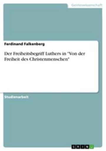 eBook Der Freiheitsbegriff Luthers in 'Von der Freiheit des Christenmenschen' Cover
