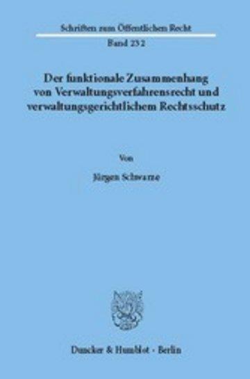 eBook Der funktionale Zusammenhang von Verwaltungsverfahrensrecht und verwaltungsgerichtlichem Rechtsschutz. Cover