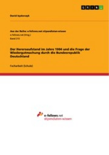 eBook Der Hereroaufstand im Jahre 1904 und die Frage der Wiedergutmachung durch die Bundesrepublik Deutschland Cover
