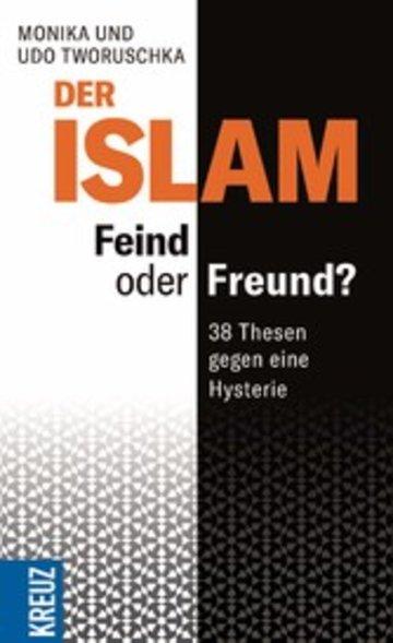 eBook Der Islam - Feind oder Freund? Cover
