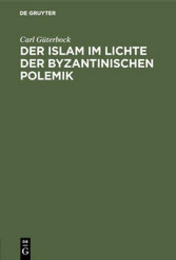 eBook Der Islam im Lichte der byzantinischen Polemik Cover
