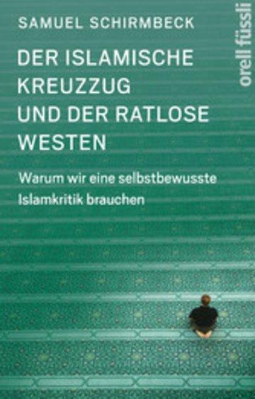 eBook Der islamische Kreuzzug und der ratlose Westen Cover