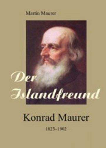 eBook Der Islandfreund: Konrad Maurer 1823-1902 Cover