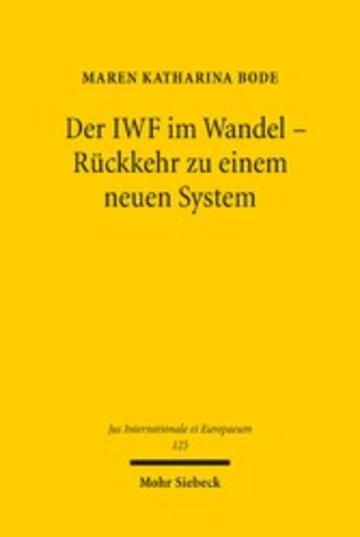 eBook Der IWF im Wandel - Rückkehr zu einem neuen System Cover