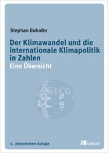 eBook Der Klimawandel und die internationale Klimapolitik in Zahlen Cover