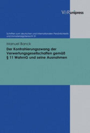 eBook Der Kontrahierungszwang der Verwertungsgesellschaften gemäß § 11 WahrnG und seine Ausnahmen Cover