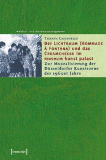 eBook Der »Lichtraum (Hommage à Fontana)« und das »Creamcheese« im museum kunst palast Cover