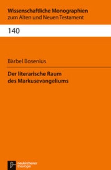 eBook Der literarische Raum des Markusevangeliums Cover