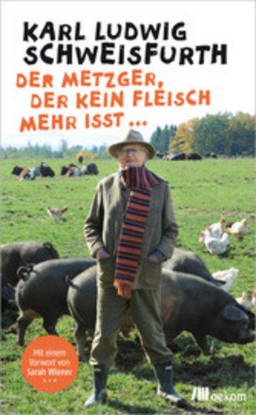 eBook Der Metzger, der kein Fleisch mehr isst ... Cover