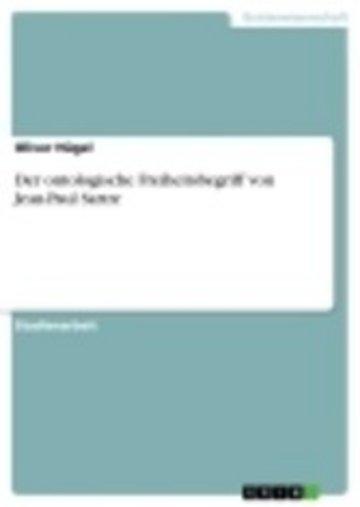 eBook Der ontologische Freiheitsbegriff von Jean-Paul Sartre Cover