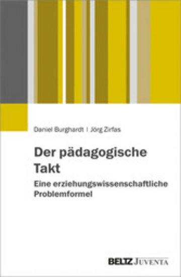 eBook Der pädagogische Takt. Eine erziehungswissenschaftliche Problemformel Cover